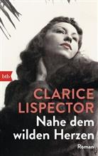 Clarice Lispector - Nahe dem wilden Herzen