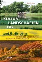 Bruno P Kremer, Bruno P. Kremer - Kulturlandschaften lesen