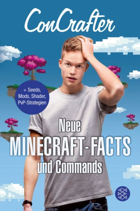 ConCrafter - ConCrafter - Neue Minecraft-Facts und Commands - + Seeds, Mods, Shader, PvP-Strategien