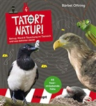 Bärbel Oftring - Tatort Natur!