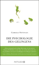 Gabriele Oettingen - Die Psychologie des Gelingens