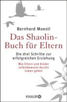 Bernhard Moestl - Das Shaolin-Buch für Eltern