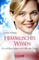 Jan Haas, Jana Haas, Werner Wider - Himmlisches Wissen