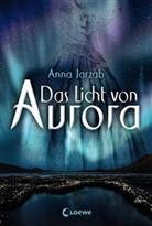 Anna Jarzab, Loewe Jugendbücher - Das Licht von Aurora