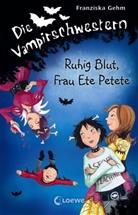 Franziska Gehm - Die Vampirschwestern - Ruhig Blut, Frau Ete Petete