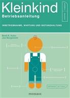 Joe Borgenicht, Brett Kuhn, Brett R. Kuhn - Kleinkind - Betriebsanleitung