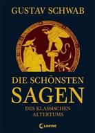 Gustav Schwab, Han Friedrich Blunck, Loewe Kinderbücher - Die schönsten Sagen des klassischen Altertums