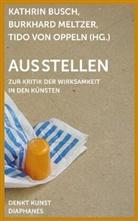 Kathrin Busch, Burkhard Meltzer, Burkhardt Meltzer, Tido von Oppeln, von Oppeln, T von Oppeln... - Ausstellen