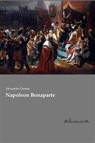 Alexandre Dumas - Napoleon Bonaparte