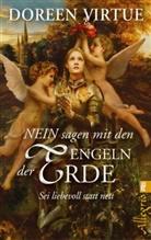 Virtue, Doreen Virtue - NEIN sagen mit den Engeln der Erde