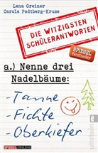 Greiner, Lena Greiner, Padtberg, Carola Padtberg, Carola Padtberg-Kruse - Nenne drei Nadelbäume: Tanne, Fichte, Oberkiefer