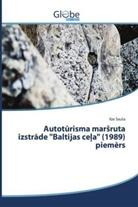 """Ilze SauSa - Autoturisma marsruta izstrade """"Baltijas ce a"""" (1989) piem rs"""