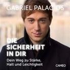 Gabriel Palacios - Die Sicherheit in Dir (Hörbuch)
