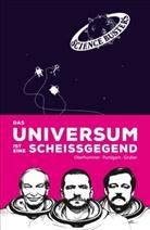 Werner Gruber, Hein Oberhummer, Heinz Oberhummer, Martin Puntigam, Scienc Busters - Das Universum ist eine Scheißgegend
