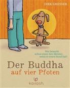 Dirk Grosser, Frank Schulz - Der Buddha auf vier Pfoten