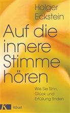 Holger Eckstein - Auf die innere Stimme hören