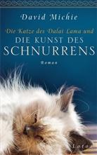 David Michie - Die Katze des Dalai Lama und die Kunst des Schnurrens