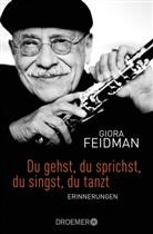 Gior Feidman, Giora Feidman, Minka Wolters - Du gehst, du sprichst, du singst, du tanzt