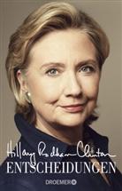 Hillary Rodham Clinton, Hillary Rodham Clinton - Entscheidungen