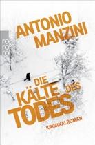 Antonio Manzini - Die Kälte des Todes