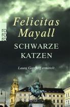 Felicitas Mayall - Schwarze Katzen