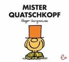 Roger Hargreaves, Roger Hargreaves, Lisa Buchner - Mister Quatschkopf