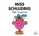 Roger Hargreaves, Roger Hargreaves, Lisa Buchner - Miss Schludrig