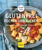 Christian Schäfer, Christiane Schäfer, Sandra Strehle - Glutenfrei kochen und backen