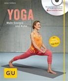 Anna Trökes - Yoga. Mehr Energie und Ruhe, m. Audio-CD