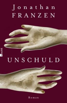 Jonathan Franzen - Unschuld - Roman