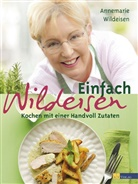 A. Wildeisen, Annemarie Wildeisen, Andreas Fahrni - Einfach Wildeisen