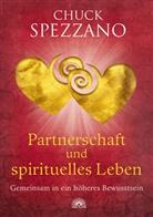 Chuck Spezzano - Partnerschaft und spirituelles Leben
