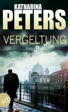 Katharina Peters - Vergeltung