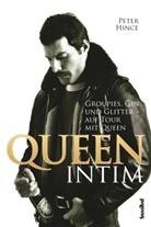 Peter Hince, Alan Tepper - Queen intim