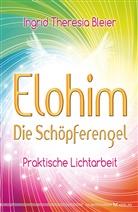 Ingrid T. Bleier, Ingrid Theresia Bleier - Elohim - Die Schöpferengel
