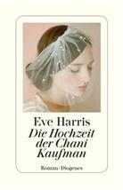 Eve Harris - Die Hochzeit der Chani Kaufman