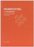 Edition Hochparterre, Edition Hochparterre, Edition Hochparterre - Grundrissfibel Schulbau