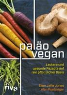 Ellen J. Jones, Ellen Jaff Jones, Ellen Jaffe Jones, Alan Roettinger - Paläo vegan