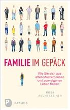 Ros Rechtsteiner, Rosa Rechtsteiner, Lena Rechtsteiner-Aboubacar - Familie im Gepäck