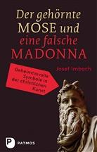 Josef Imbach - Der gehörnte Mose und eine falsche Madonna
