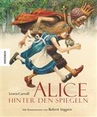Lewis Carroll, Robert Ingpen - Alice hinter den Spiegeln