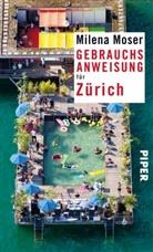 Milena Moser - Gebrauchsanweisung für Zürich