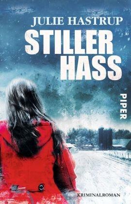 Julie Hastrup - Stiller Hass - Kriminalroman