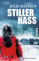 Julie Hastrup - Stiller Hass