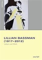 Julia Lehnert, Julia Ryff - Lilian Bassman (1917-2012)