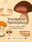 Leopold Trattinnick - Vorzügliche Speisepilze