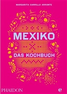 Margarita Carrillo Arronte - Mexiko - Das Kochbuch