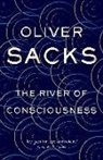 Oliver Sacks, SACKS OLIVER - The River of Consciousness