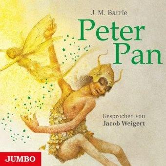 James Matthew Barrie, Jacob Weigert - Peter Pan, 3 Audio-CDs (Hörbuch)