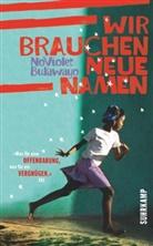 NoViolet Bulawayo - Wir brauchen neue Namen